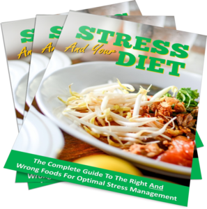 Stress In Your Diet